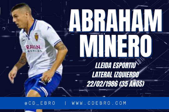 Diseño del fichaje de Abraham Minero por el CD Ebro